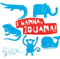 I Wanna Iguana CD Cover
